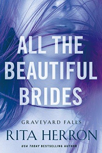 all-the-beautiful-brides-graveyard-falls-book-1
