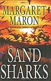 Sand Sharks (Deborah Knott Mysteries) (0446196118) by Maron, Margaret