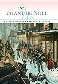 Un chant de No�l : Histoire de fant�mes pour No�l par Charles Dickens