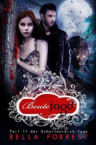 Das Schattenreich der Vampire 11: Beutejagd (German Edition) PDF