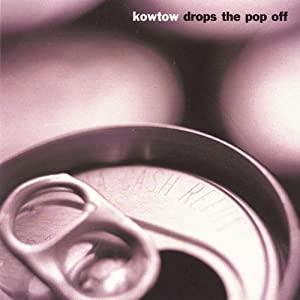 Kowtow Drops the Pop Off