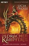 Die Drachenkämpferin - Im Land des Windes: Roman (German Edition)