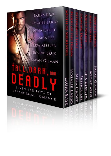 Jessica Lee, Laura Kaye, Lisa Kessler, Nina Croft, Rosalie Lario, Sarah Gilman  Boone Brux - Tall, Dark, and Deadly: Seven Bad Boys of Paranormal Romance