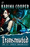 Transmuted: Book Six of The St. Croix Chronicles
