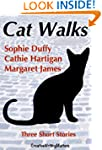 Cat Walks: Three Short Stories