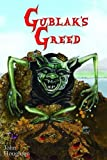Gublak's Greed (Oswain Tales)