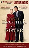 Rich Brother, Rich Sister: Two Different Paths to God, Money and Happiness (Brilliance Audio on MP3-CD)