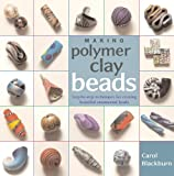 Making Polymer Clay Beads: Step-by-Step Techniques for Creating Beautiful Ornamental Beads