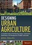 Designing Urban Agriculture: A Comple...