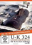 U-K 324 Geheimwaffe im Kalten Krieg - Dokumentation