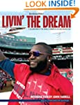 Livin' the Dream: A Celebration of th...