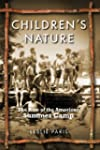 Children's Nature: The Rise of the Am...