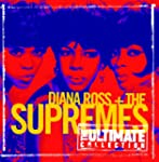 The Ultimate Collection: Diana Ross &...