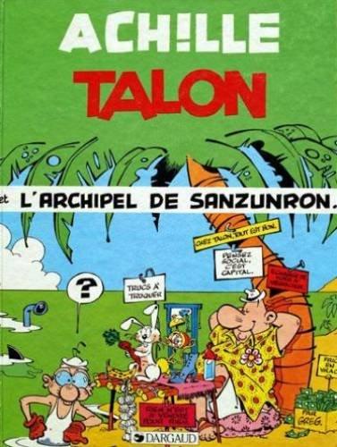 Achille Talon n° 37 Achille Talon et l'archipel de Sanzunron