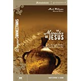 The Miracles of Jesus Participant's Guide: Six In-depth Studies Connecting the Bible to Life (Deeper Connections...