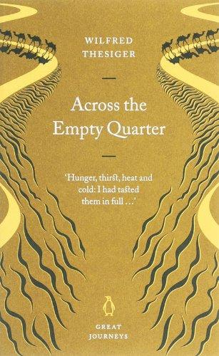 Across the Empty Quarter (Penguin Great Journeys)