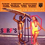 Surf's Up - 30 Totally Awesome Surf Instrumentals