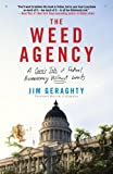 The Weed Agency: A Comic Tale of Federal Bureaucracy Without Limits