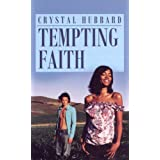Tempting Faith (Indigo Love Spectrum) ~ Crystal Hubbard