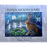 Luna Moon Hare: A Magical Journey with the Goddess