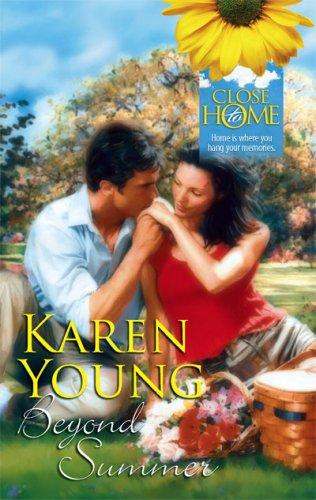 Beyond Summer (Close to Home), KAREN YOUNG