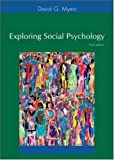 Exploring Social Psychology with PowerWeb and Student CD-ROM (0072885785) by Myers, David