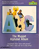 The Muppet Alphabet Album (Sesame Street Sing Along Pack)