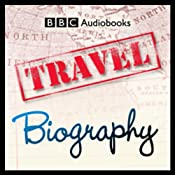 Non-Fiction: Travel/Biography Sampler | [BBC Audiobooks]