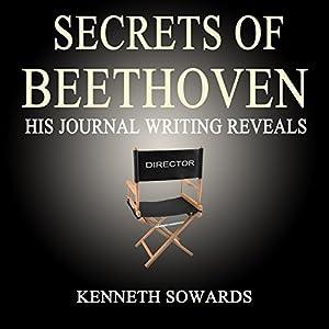 Secrets of Beethoven Audiobook