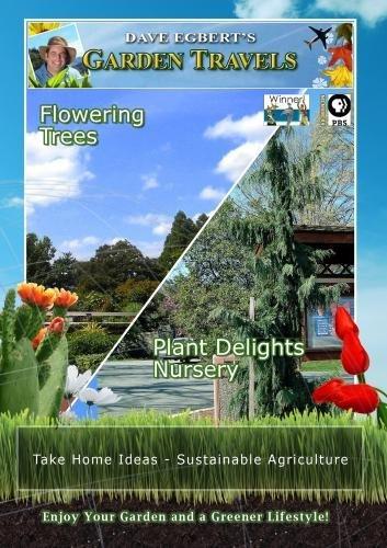 garden-travels-flowering-trees-plant-delights-nursery-dvd-2012-ntsc-by-dave-egbert