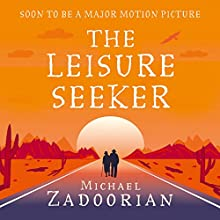 The Leisure Seeker Audiobook by Michael Zadoorian Narrated by Judith West