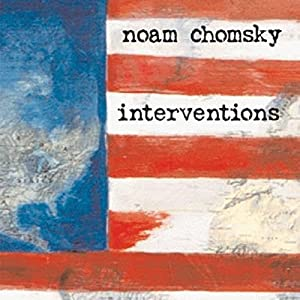 Interventions | [Noam Chomsky]