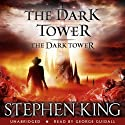 The Dark Tower VII: The Dark Tower (       UNABRIDGED) by Stephen King Narrated by George Guidall
