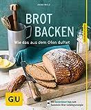 Brot backen: Wie das aus dem Ofen duftet (GU Küchenratgeber)