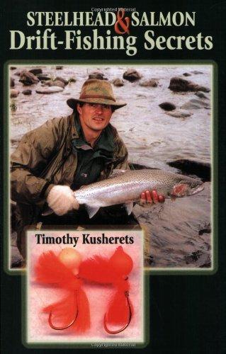Steelhead & Salmon Drift-Fishing Secrets