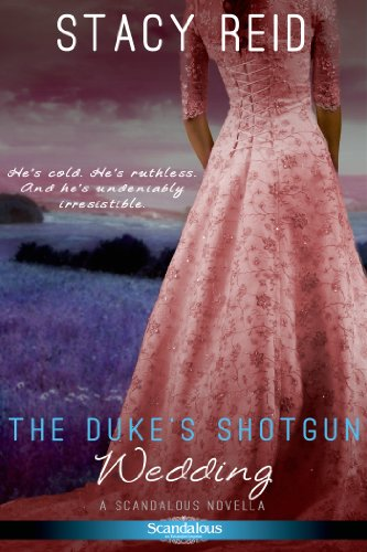 Stacy Reid - The Duke's Shotgun Wedding (Entangled Scandalous)