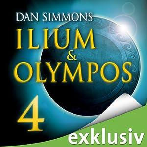 Ilium & Olympos 4 Hörbuch