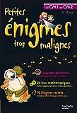 echange, troc Eric Berger - PETITES ENIGMES TROP MALIGNES - Du CM1 au CM2