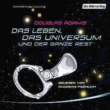 Das Leben, das Universum und der ganze Rest Hörbuch von Douglas Adams Gesprochen von: Andreas Fröhlich