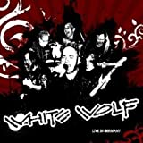 Live in Germany by White Wolf (2009-08-31)