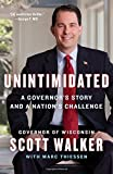 Unintimidated: A Governors Story and a Nations Challenge