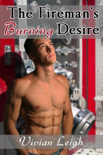 The Fireman's Burning Desire (Contemporary Erotic Romance)