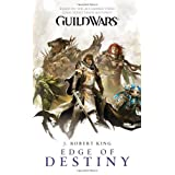 Guild Wars: Edge of Destiny ~ J. Robert King