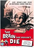 The Brain That Wouldn't Die [DVD]