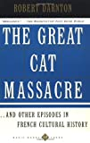 Great Cat Massacre (0465015565) by Darnton, Robert