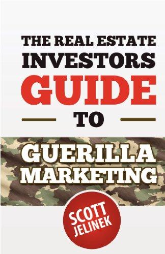 The Real Estate Investors Guide To Guerrilla Marketing (English Edition)