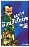Poèmes de Baudelaire en bandes dessinées