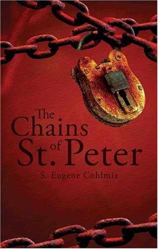 The Chains of St. Peter, S. EUGENE COHLMIA