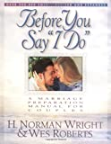 "Before You Say ""I Do"": A Marriage Preparation Manual for Couples"