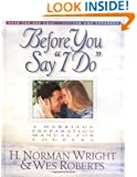 """Before You Say """"I Do"""": A Marriage Preparation Manual for Couples"""
